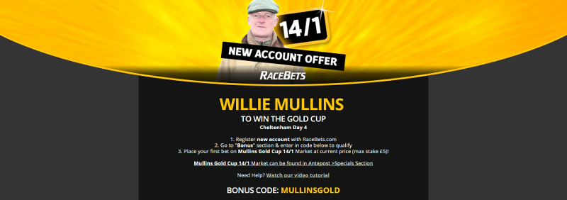 RaceBets Cheltenham Gold Cup 14/1 Willie Mullins Offer