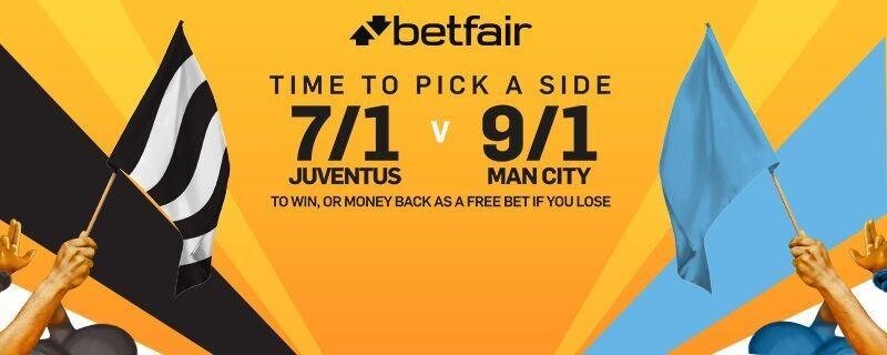 Betfair 7 to 1 Juventus or 9 to 1 Man City Enhanced Odds Offer