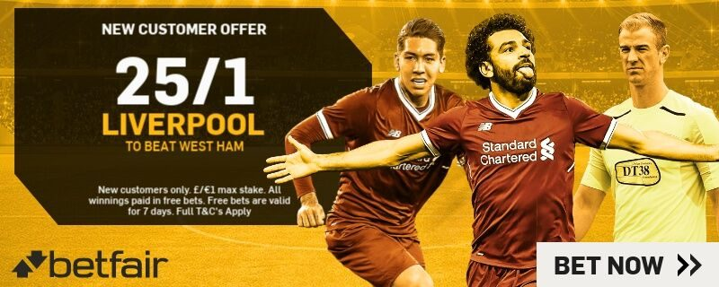 Betfair Liverpool to beat West Ham Enahnced Odds