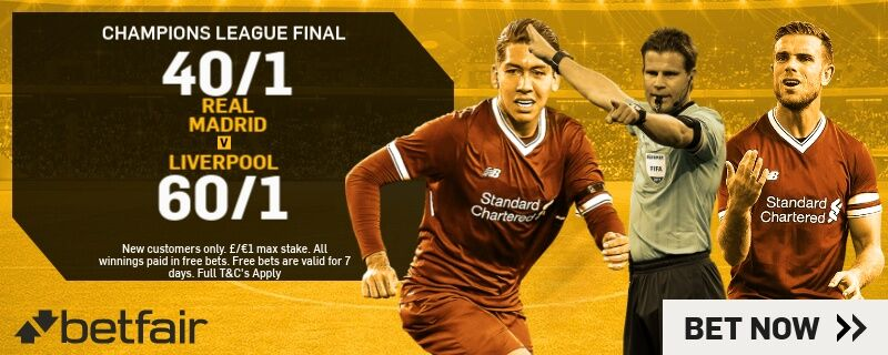 Betfair Champions League final enhanced odds offer 2018