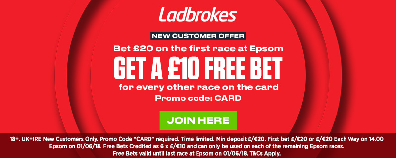 Ladbrokes Bet Through The Card Epsom Oaks Offer 2018