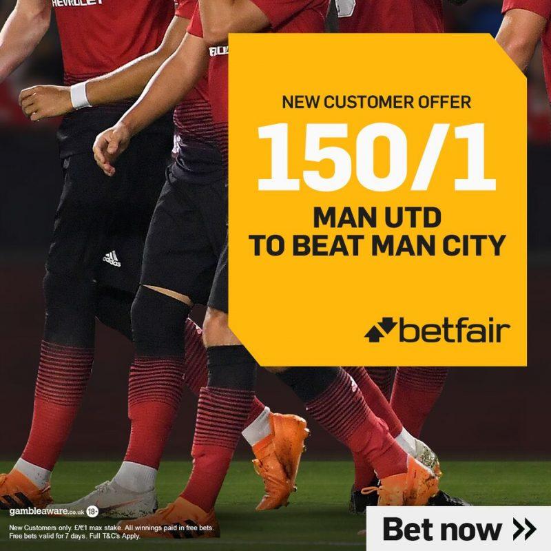 Betfair 150/1 Man United Offer v Man City