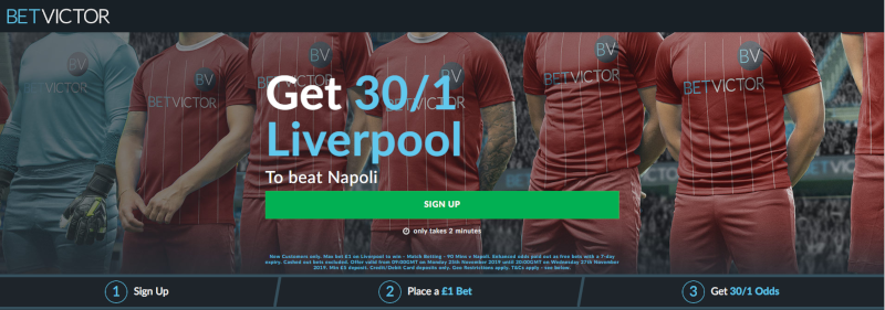 BetVictor 30/1 offer Liverpool to beat Napoli Champions League.27th November 2019