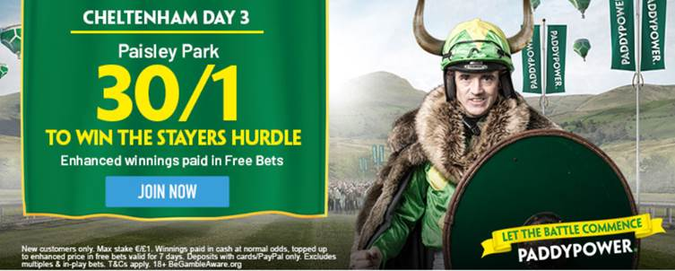 30/1 Paddy Power Paisley Park Offer to win Stayers' Hurdle.Cheltenham Day Three.12 March 2020
